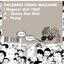 パレルモ・ディスコ・マシーン「Shake Dat Shit」