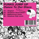 パンクス・ジャンプ・アップ「Dance To Our Disco」