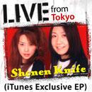 少年ナイフ「LIVE from Tokyo (iTunes Exclusive) - EP」