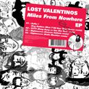 ロスト・ヴァレンティノス「MILES FROM NOWHERE EP」