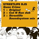 Streetlife Djs「Gunn Crime」