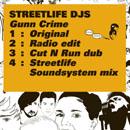 ストリートライフ・DJS「Gunn Crime (+ Radio Edit)」