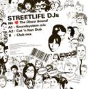 ストリートライフ・DJS「We Love The Disco Sound」