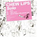 チュー・リップス「Solo」
