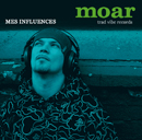 モアー「Mes Influences」