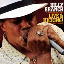 ビリー・ブランチ&ザ・サンズ・オブ・ブルース「ライヴ&キッキング! ~ シカゴ・ハーモニカ乱舞」