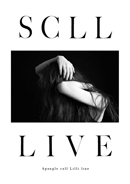 Spangle call Lilli line「SCLL LIVE」