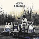 KRIKOR & THE DEAD HILLBILLIES「Land Of Truth」