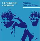 THE PENELOPE[S] & MORPHEUS「Concrete Echoes」