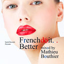 V.A.「French Do It... Better Mixed By Mathieu Bouthier」