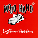 LIGHTNIN' HOPKINS「Mojo Hand - The Complete Session」
