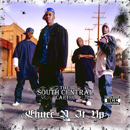 SOUTH CENTRAL CARTEL「Chucc N It Up」