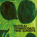 THE PASTELS / TENNISCOATS「Two Sunsets」