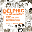 Delphic「This Momentary」