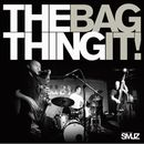 THE THING「Bag It!」