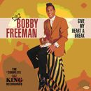 BOBBY FREEMAN「Give My Heart A Break : The Complete King Recordings」