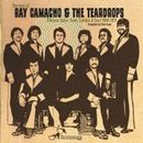 RAY CAMACHO & THE TEARDROPS「The Best Of Ray Camacho & The Teardrops」