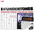 THE UNDERTONES「Potisive Touch / Sin Of Pride」