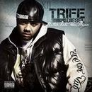TRIFE DIESEL「Better Late Than Never」