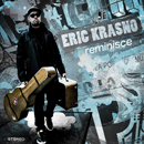 ERIC KRASNO「Reminisce」