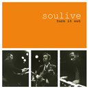 SOULIVE「Turn It Out」