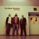 THE BAKER BROTHERS「Ten Paces」