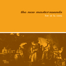 THE NEW MASTERSOUNDS「Live At La Cova」