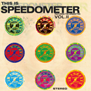 SPEEDOMETER「This Is Speedometer Vol.2」