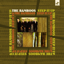 THE BAMBOOS「Step It Up」
