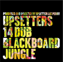 Upsetters「14 Dub Blackboard Jungle [Paper Sleeve]」