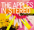 THE APPLES IN STEREO「#1 Hits Explosion」