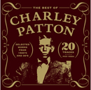 The Best of Charley Patton