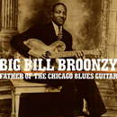BIG BILL BROONZY「The Father of the Chicago Blues Guitar」