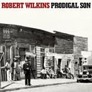 ロバート・ウィルキンス「プロディガル・サン~放蕩息子」