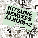 V.A.「Kitsune Remixes #2」
