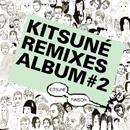 Kitsune Remixes #2