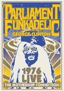 PARLIAMENT / FUNKADELIC「The Mothership Connection Live 1976」