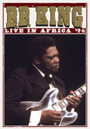B.B. KING「Live In Africa '74」