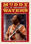 MUDDY WATERS「Live At Chicagofest」