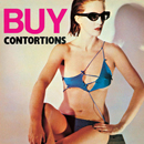 THE CONTORTIONS「Buy」