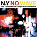 V.A.「N.Y. No Wave」
