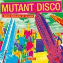 V.A.「Mutant Disco Vol. 2」