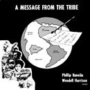 ウェンデル・ハリソン&フィル・ラネリン「A Message From The Tribe」