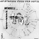WENDELL HARRISON「An Evening With The Devil」