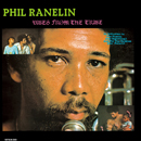 PHIL RANELIN「Vibes From The Tribe」