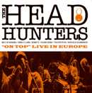 HEADHUNTERS「On Top: Live In Europe」