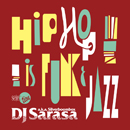 "V.A.「DJ SARASA selection ""HIPHOP is FUNK & JAZZ""」"