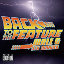 WALE & 9TH WONDER「Back To The Feature」