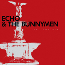 ECHO AND THE BUNNYMEN「The Fountain」