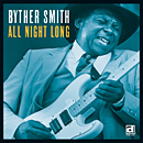 BYTHER SMITH「All Night Long」